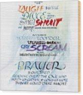 Prayer Wood Print by Judy Dodds