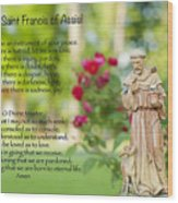 Prayer Of St. Francis Of Assisi Wood Print by Bonnie Barry