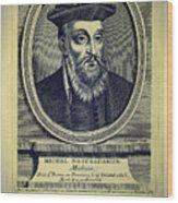 Predictions Of Nostradamus 4 Wood Print
