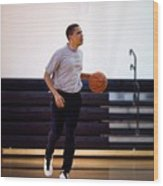 President Barack Obama Dribbles Wood Print