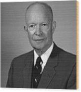 President Eisenhower Wood Print