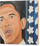 President Elect Obama Wood Print by Patrick Hunt