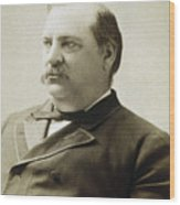 President Grover Cleveland Wood Print by International  Images