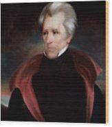 President Jackson Wood Print