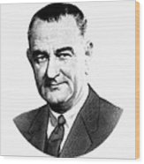 President Lyndon Johnson Graphic - Black And White Wood Print
