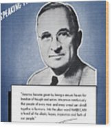 President Truman Speaking For America Wood Print