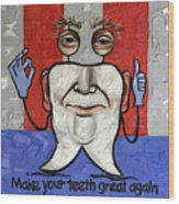 Presidential Tooth 2 Wood Print