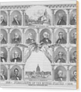 Presidents Of The United States 1776-1876 Wood Print