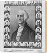 Presidents Of The United States 1789-1889 Wood Print