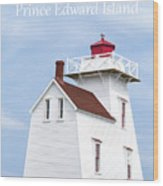 Prince Edward Island Lighthouse Poster Wood Print