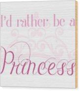 Princess Wood Print