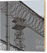 Prison Tower And Fence Wood Print