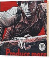 Produce More Milk For Him - Ww2 Wood Print