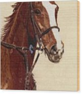 Proud - Portrait Of A Thoroughbred Horse Wood Print