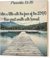 Proverbs116 Wood Print