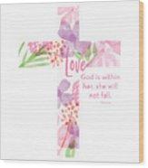 Psalm 46 5 Cross- Art By Linda Woods Wood Print