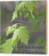Psalm 96 12 Be Joyful Wood Print