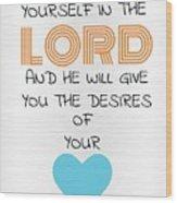 Psalms 374 Wood Print