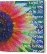 Psalms 92 1 2 Wood Print