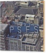 Psfs Building Wood Print