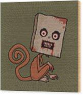 Psycho Sack Monkey Wood Print