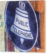 Public Telephone Sign Wood Print