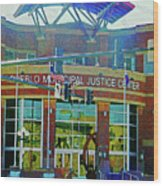 Pueblo Municipal Justice Center Wood Print