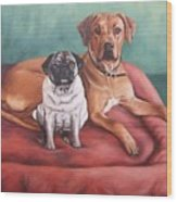 Pug And Rhodesian Ridgeback Wood Print