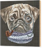 Pug Monacle Scarf Pipe Dogs In Clothes Wood Print