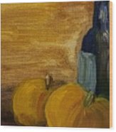 Pumpkins And Wine  Wood Print by Steve Jorde