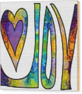 Purple Joy Abstract Inspirational Words Artwork By Omaste Witkow Wood Print