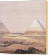 Pyramids Of Geezeh - Egypt Wood Print