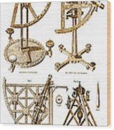 Quadrants And Sextant, 1790 Wood Print