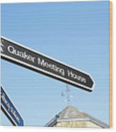 Quaker Meeting House Sign Wood Print