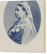 Queen Victoria Engraving - Her Majesty The Queen Wood Print