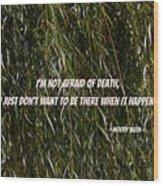 Quote Wood Print