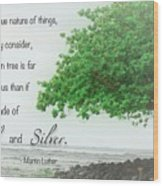 Quote From Martin Luther Wood Print