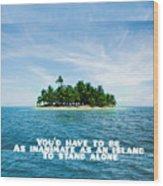 Quote1 Wood Print