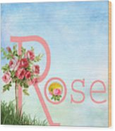 R For Rose Wood Print
