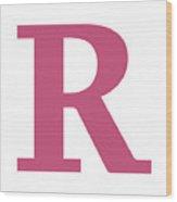 R In Pink Typewriter Style Wood Print