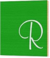 R In White Simple Script Wood Print