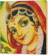Radha - The Indian Love Goddess Wood Print