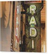Radio Nashville Sign Wood Print