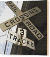 Rail Road Sign Wood Print