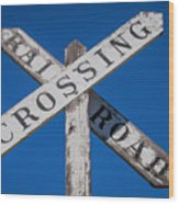 Railroad Crossing Wooden Sign Wood Print