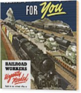 Railroad Workers Urgently Needed Wood Print