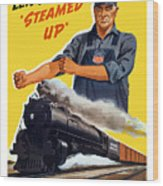 Railroads Are The First Line Of Defense Wood Print