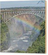 Rainbow Crossing Gorge Beneath Victoria Falls Bridge Wood Print