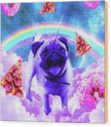 Rainbow Unicorn Pug In The Clouds In Space Wood Print