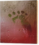 Rainy Day Hand Fist Footprint Wood Print